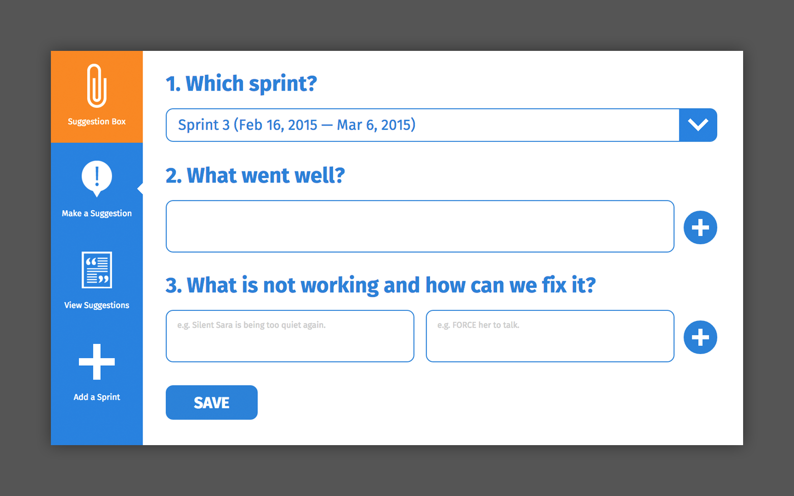 An app used to accept suggestions on how a team can make improvements. Contains a dropdown box where the user can select sprint, an input for what went well and an input for what is not working and how it can be fixed